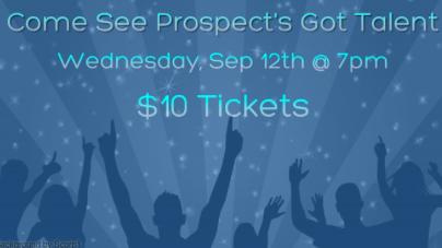 Prospect's Got Talent premiering